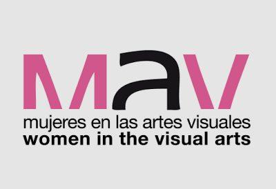 MAV. Mujeres en las Artes Visuales